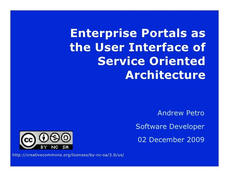 Enterprise Portals as                           the User Interface of                               Service Oriented      ...