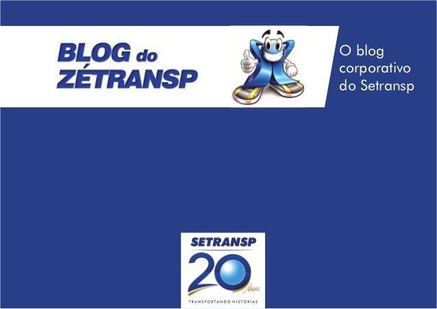 O blogcorporativodo Setransp