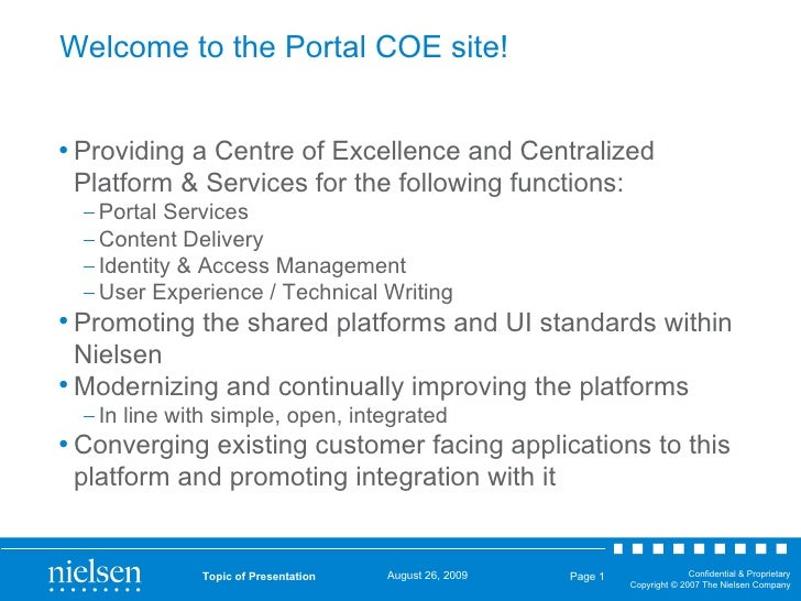 Welcome to the Portal COE site!  <ul><li>Providing a Centre of Excellence and Centralized Platform & Services for the foll...