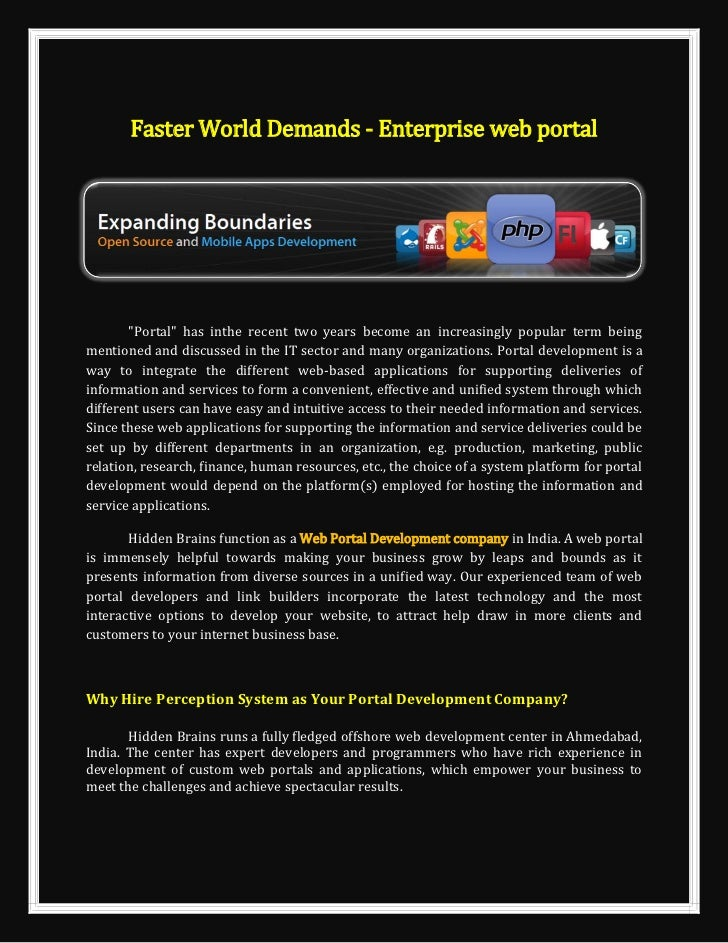"""Faster World Demands - Enterprise web portal       """"Portal"""" has inthe recent two years become an increasingly popular term..."""