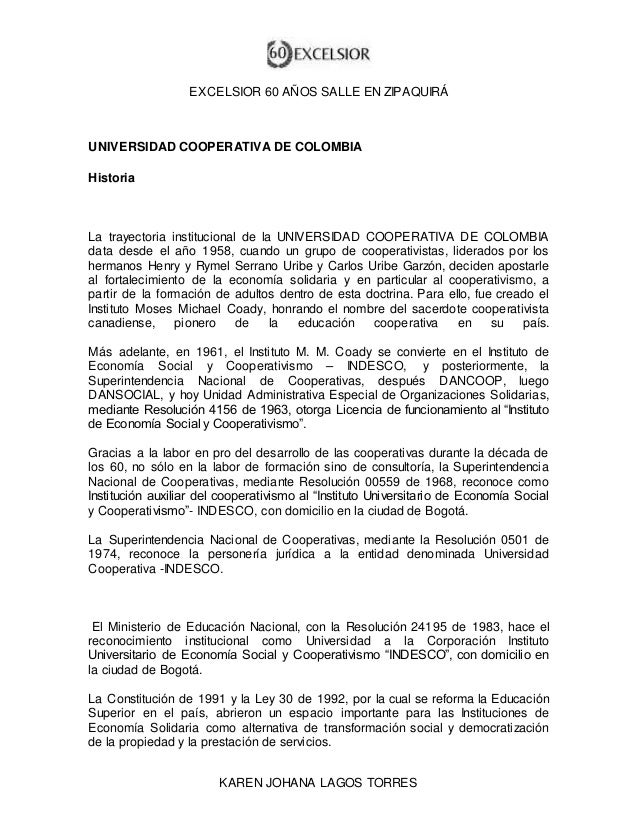 EXCELSIOR 60 AÑOS SALLE EN ZIPAQUIRÁ  UNIVERSIDAD COOPERATIVA DE COLOMBIA  KAREN JOHANA LAGOS TORRES  Historia  La trayect...
