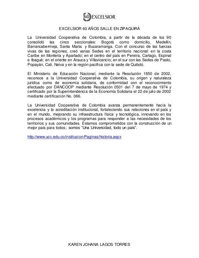 EXCELSIOR 60 AÑOS SALLE EN ZIPAQUIRÁ  La Universidad Cooperativa de Colombia, a partir de la década de los 90  consolidó l...