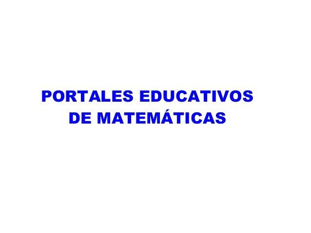 PORTALES EDUCATIVOS  DE MATEMÁTICAS