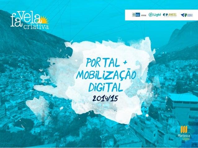 portal + MOBILIZAçaO digital - 2014/15