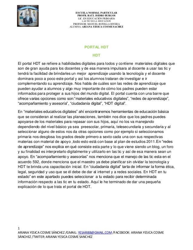 ESCUELA NORMAL PARTICULAR PROFR. RAÚL ISIDRO BURGOS LIC. EN EDUCACIÓN PRIMARIA LAS TIC DE LA EDUCACION  PROFESOR: MANUEL B...