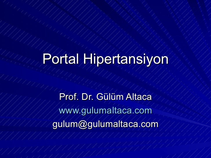 Portal Hipertansiyon Prof. Dr. Gülüm Altaca www.gulumaltaca.com [email_address]
