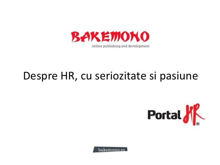 Despre HR, cu seriozitate si pasiune