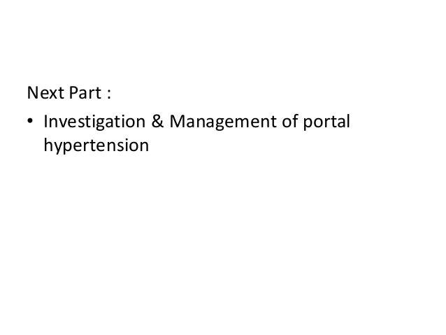 Next Part : • Investigation & Management of portal hypertension