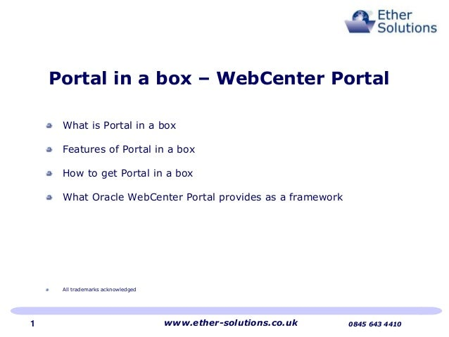 Portal in a box – WebCenter PortalWhat is Portal in a boxFeatures of Portal in a boxHow to get Portal in a boxWhat Oracle ...