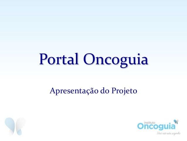 Portal Oncoguia Apresentação do Projeto