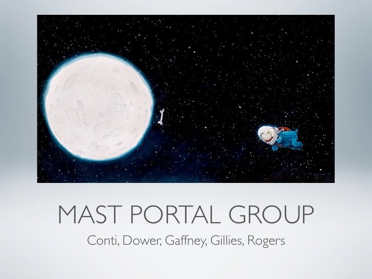 MAST PORTAL GROUP  Conti, Dower, Gaffney, Gillies, Rogers