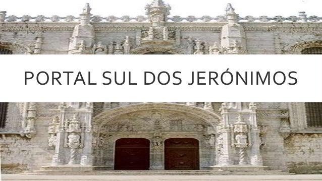 PORTAL SUL DOS JERÓNIMOS