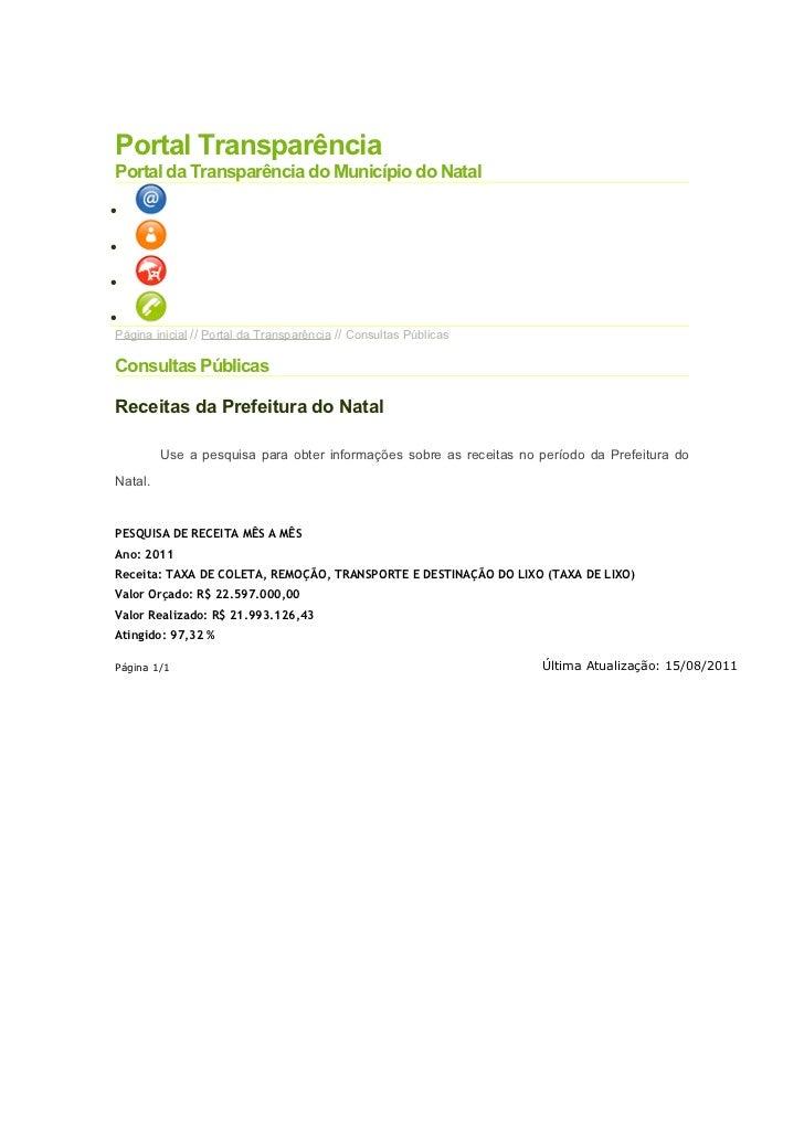 Portal TransparênciaPortal da Transparência do Município do Natal••••Página inicial // Portal da Transparência // Consulta...