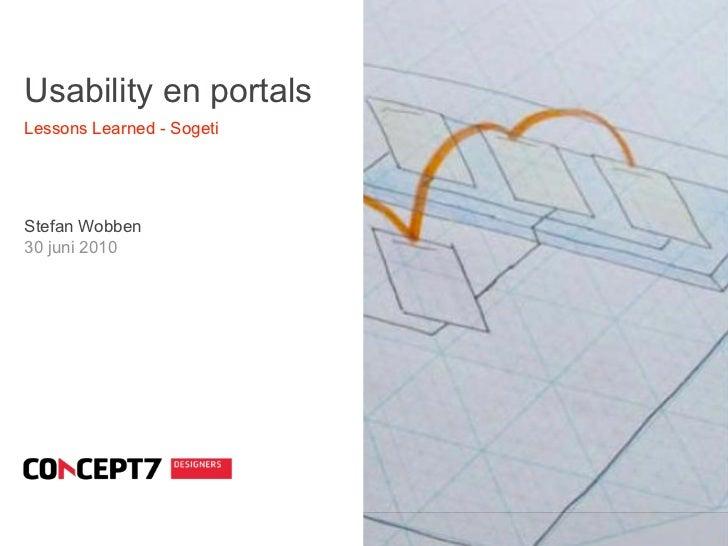 Usability en portals Lessons Learned - Sogeti     Stefan Wobben 30 juni 2010