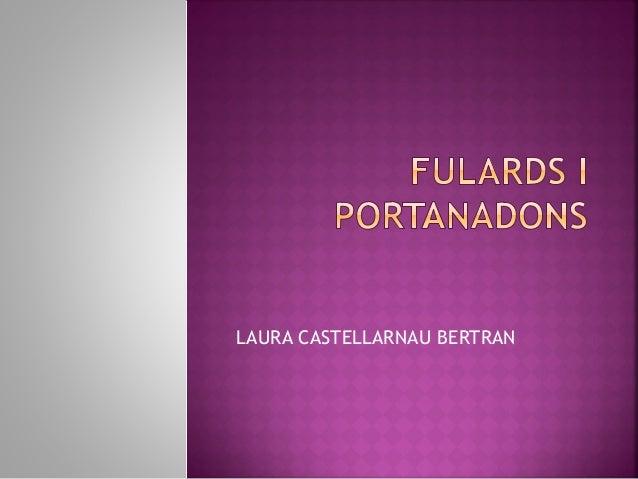 LAURA CASTELLARNAU BERTRAN