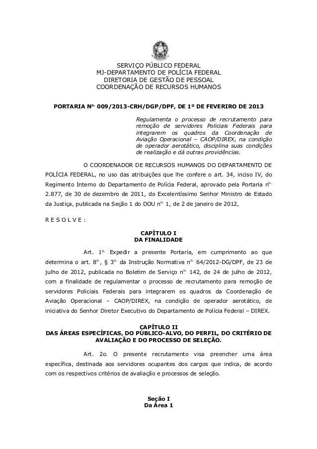 SERVIÇO PÚBLICO FEDERAL  MJ-DEPARTAMENTO DE POLÍCIA FEDERAL  DIRETORIA DE GESTÃO DE PESSOAL  COORDENAÇÃO DE RECURSOS HUMAN...