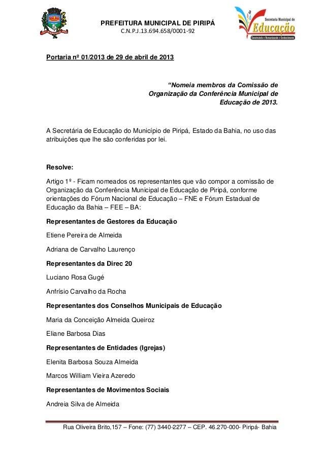 PREFEITURA MUNICIPAL DE PIRIPÁC.N.P.J.13.694.658/0001-92Rua Oliveira Brito,157 – Fone: (77) 3440-2277 – CEP. 46.270-000- P...