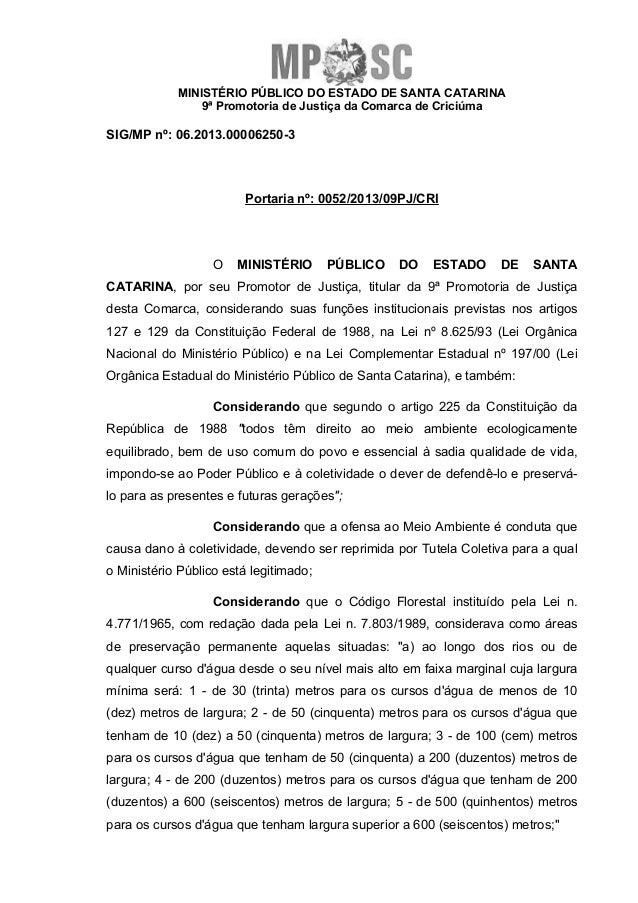 MINISTÉRIO PÚBLICO DO ESTADO DE SANTA CATARINA 9ª Promotoria de Justiça da Comarca de Criciúma SIG/MP nº: 06.2013.00006250...