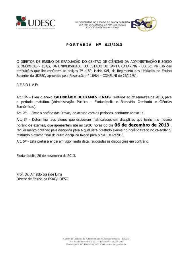 UNIVERSIDADE DO ESTADO DE SANTA CATARINA CENTRO DE CIÊNCIAS DA ADMINISTRAÇÃO E SOCIOECONÔMICAS – ESAG  PORTARIA  No  013/2...