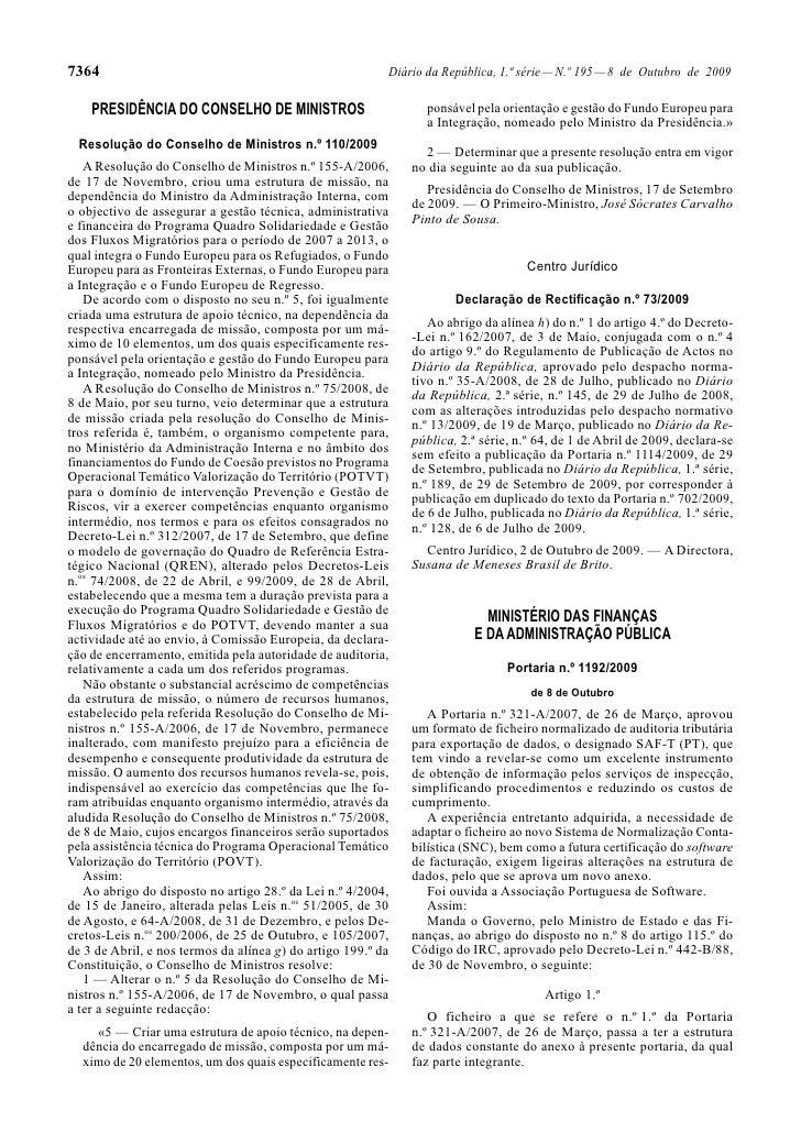 7364                                                      Diário da República, 1.ª série — N.º 195 — 8 de Outubro de 2009 ...
