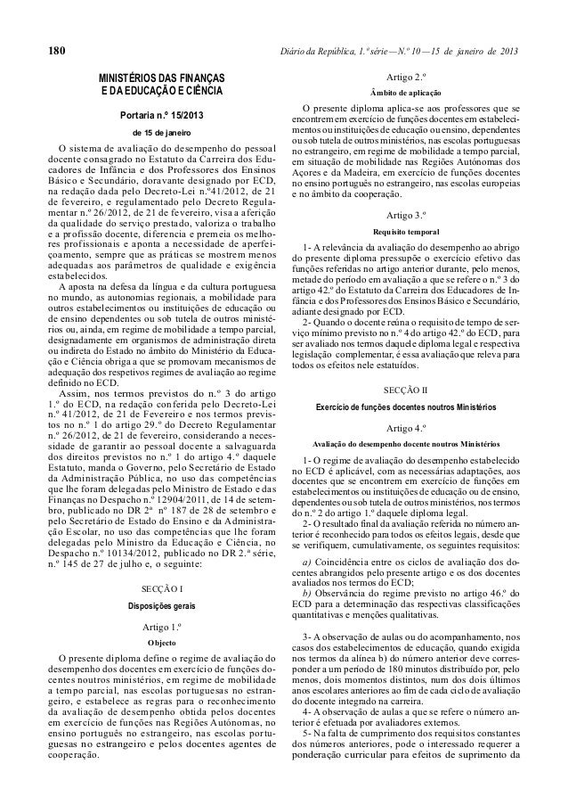 180 Diário da República, 1.ª série—N.º 10—15 de janeiro de 2013 MINISTÉRIOS DAS FINANÇAS E DA EDUCAÇÃO E CIÊNCIA Portaria ...