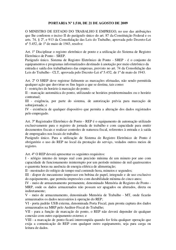 PORTARIA Nº 1.510, DE 21 DE AGOSTO DE 2009O MINISTRO DE ESTADO DO TRABALHO E EMPREGO, no uso das atribuiçõesque lhe confer...