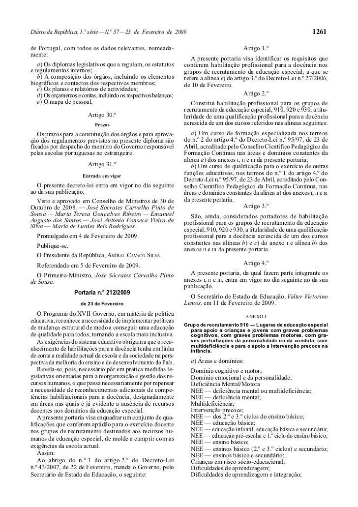 Diário da República, 1.ª série — N.º 37 — 23 de Fevereiro de 2009                                                         ...