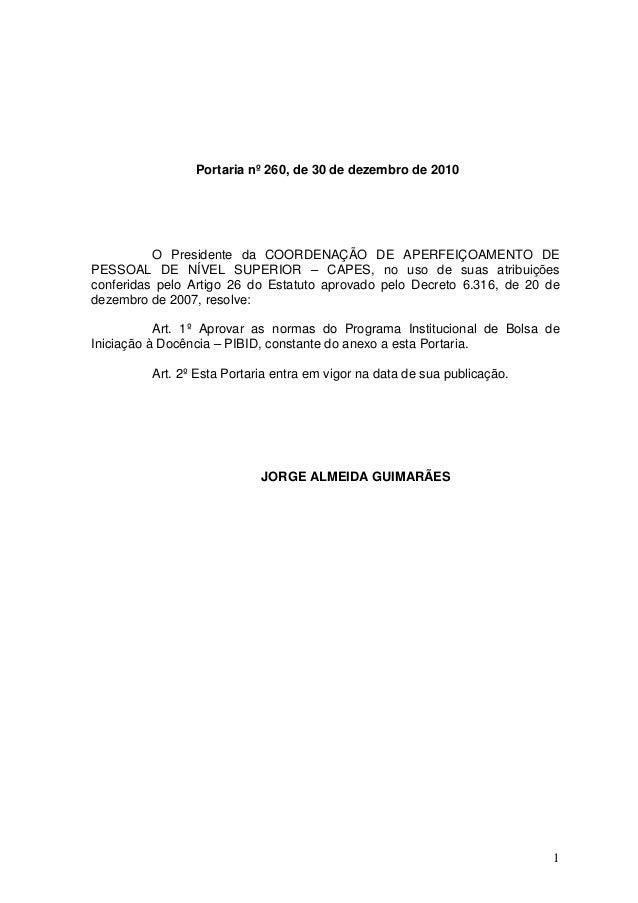 Portaria nº 260, de 30 de dezembro de 2010          O Presidente da COORDENAÇÃO DE APERFEIÇOAMENTO DEPESSOAL DE NÍVEL SUPE...