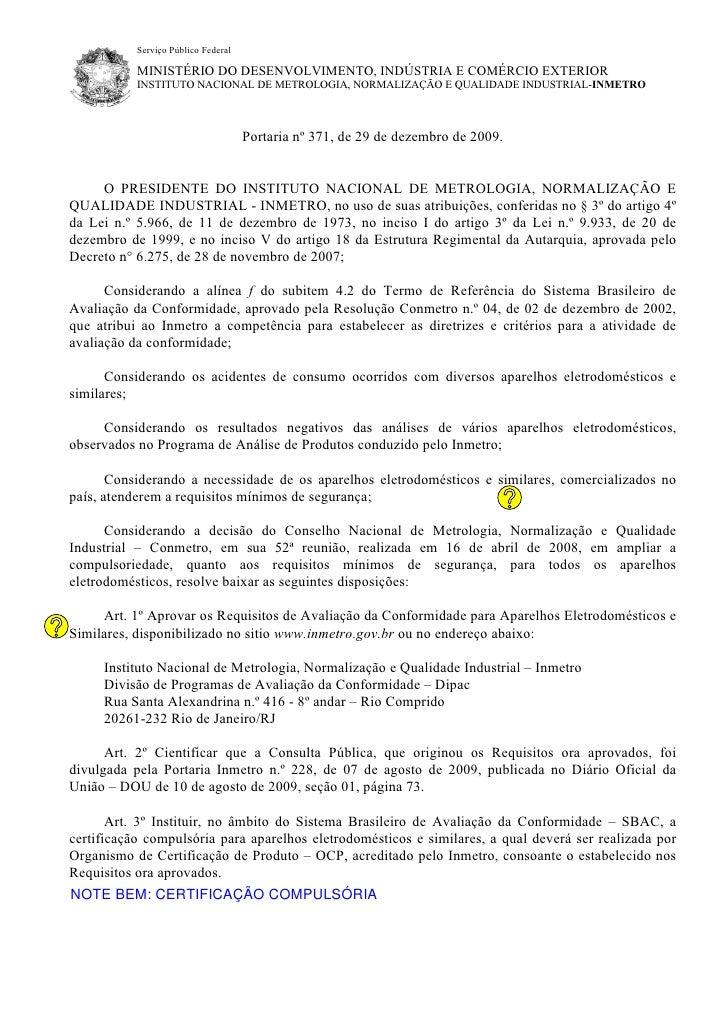 Serviço Público Federal           MINISTÉRIO DO DESENVOLVIMENTO, INDÚSTRIA E COMÉRCIO EXTERIOR           INSTITUTO NACIONA...