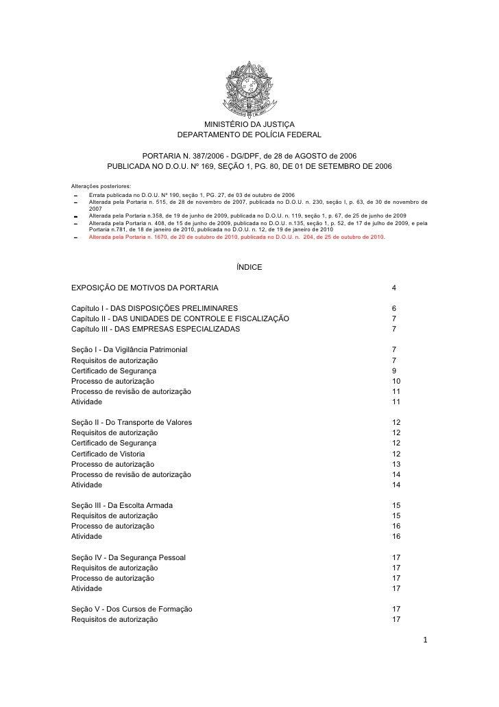 MINISTÉRIO DA JUSTIÇA                                         DEPARTAMENTO DE POLÍCIA FEDERAL                      PORTARI...