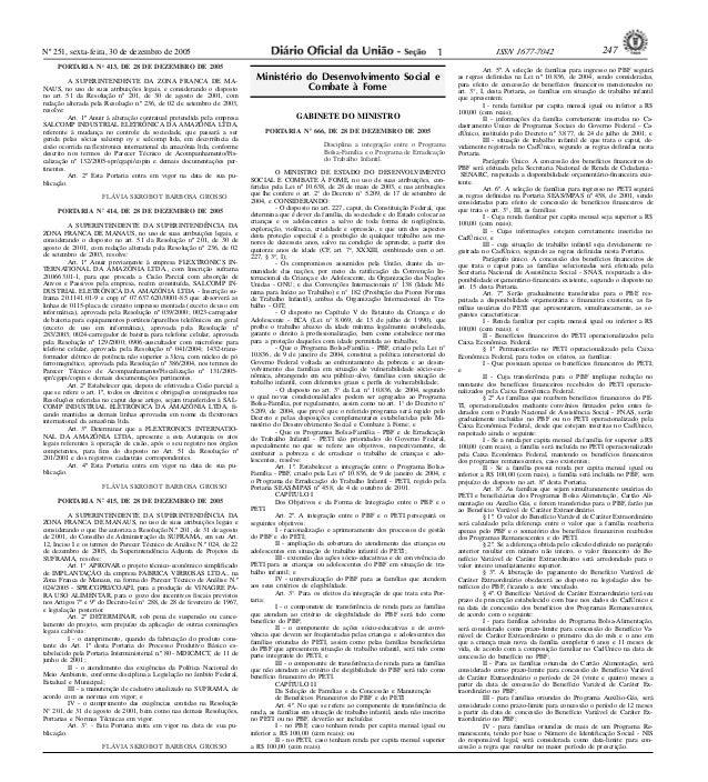 Nº 251, sexta-feira, 30 de dezembro de 2005 1 ISSN 1677-7042 247  <!ID170273-0> PORTARIA No- 413, DE 28 DE DEZEMBRO DE 200...