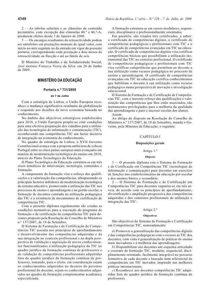 4340                                                         Diário da República, 1.ª série — N.º 129 — 7 de Julho de 2009...