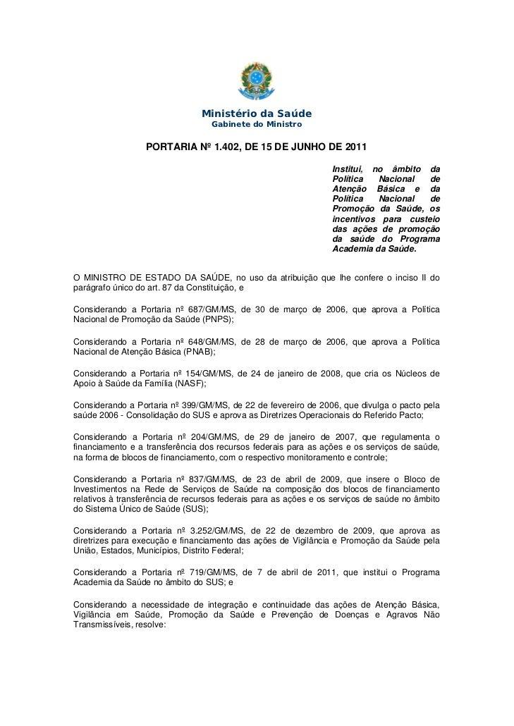 Ministério da Saúde                                   Gabinete do Ministro                  PORTARIA Nº 1.402, DE 15 DE JU...