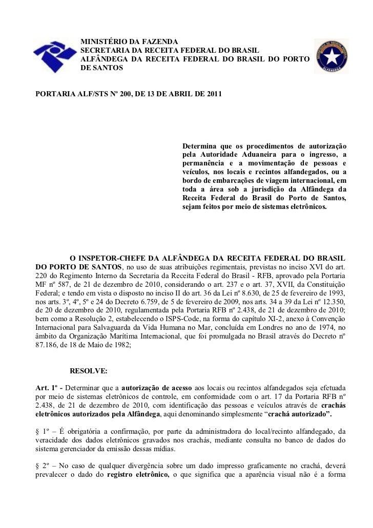 MINISTÉRIO DA FAZENDA               SECRETARIA DA RECEITA FEDERAL DO BRASIL               ALFÂNDEGA DA RECEITA FEDERAL DO ...
