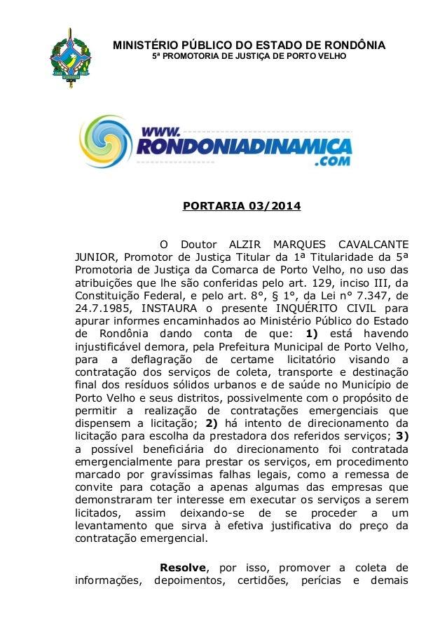 MINISTÉRIO PÚBLICO DO ESTADO DE RONDÔNIA  5ª PROMOTORIA DE JUSTIÇA DE PORTO VELHO  PORTARIA 03/2014  O Doutor ALZIR MARQUE...
