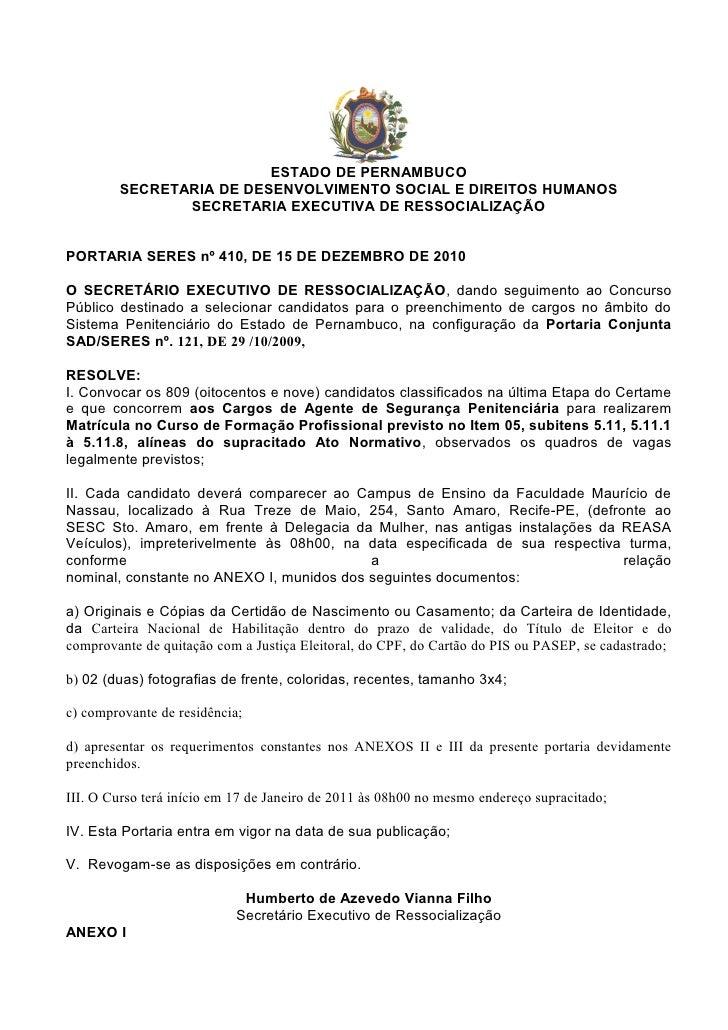 ESTADO DE PERNAMBUCO        SECRETARIA DE DESENVOLVIMENTO SOCIAL E DIREITOS HUMANOS               SECRETARIA EXECUTIVA DE ...