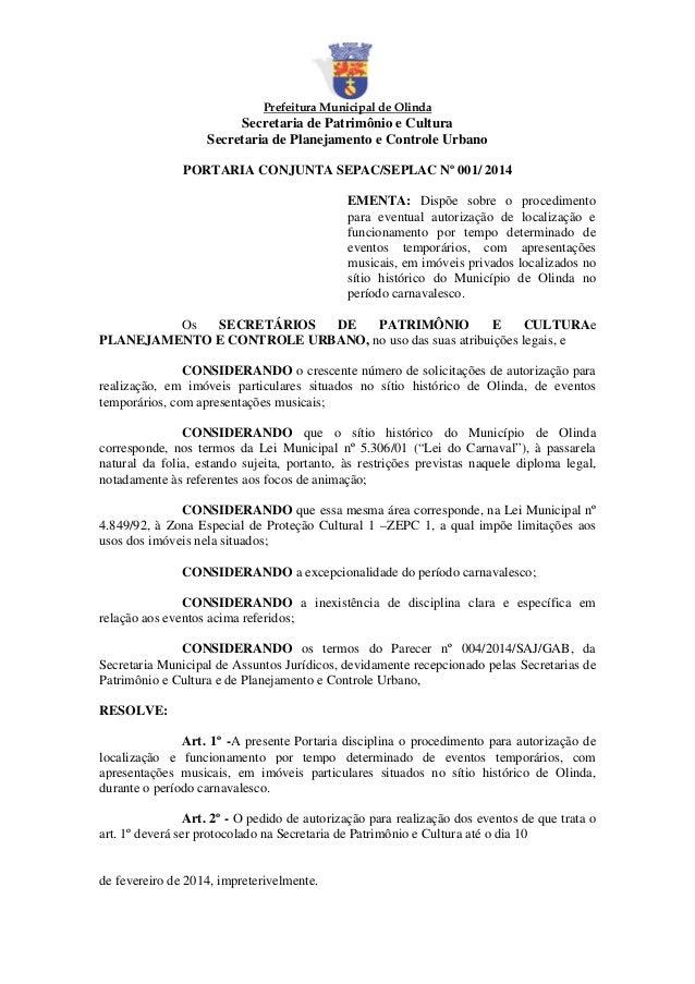 Prefeitura Municipal de Olinda  Secretaria de Patrimônio e Cultura Secretaria de Planejamento e Controle Urbano PORTARIA C...