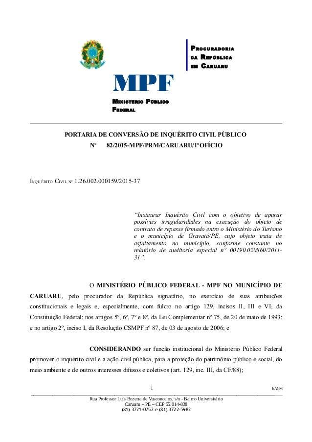 MPFMINISTÉRIO PÚBLICO FEDERAL PROCURADORIA DA REPÚBLICA EM CARUARU PORTARIA DE CONVERSÃO DE INQUÉRITO CIVIL PÚBLICO Nº 82/...