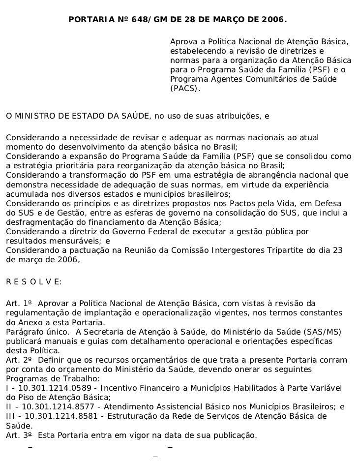 PORTARIA Nº 648/GM DE 28 DE MARÇO DE 2006.                                        Aprova a Política Nacional de Atenção Bá...