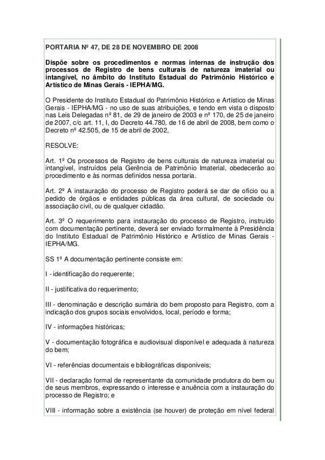 PORTARIA Nº 47, DE 28 DE NOVEMBRO DE 2008 Dispõe sobre os procedimentos e normas internas de instrução dos processos de Re...