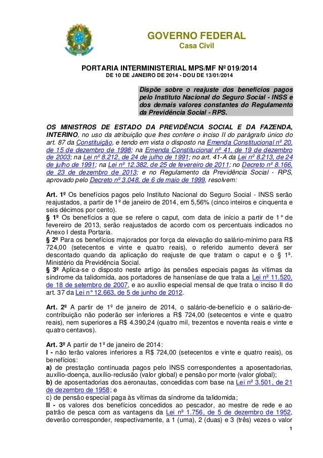 1  GOVERNO FEDERAL  Casa Civil  PORTARIA INTERMINISTERIAL MPS/MF Nº 019/2014  DE 10 DE JANEIRO DE 2014 - DOU DE 13/01/2014...