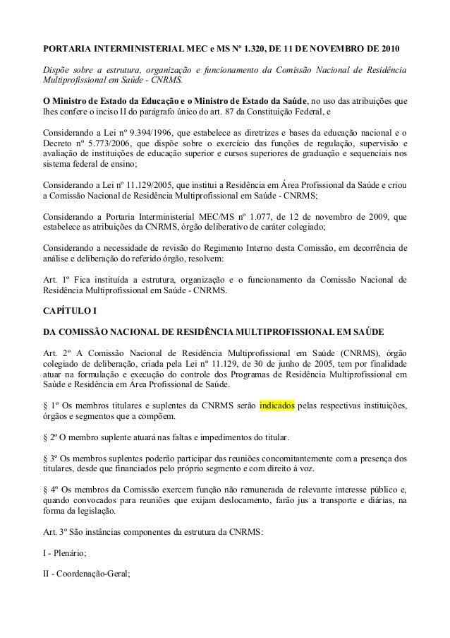 PORTARIA INTERMINISTERIAL MEC e MS Nº 1.320, DE 11 DE NOVEMBRO DE 2010 Dispõe sobre a estrutura, organização e funcionamen...