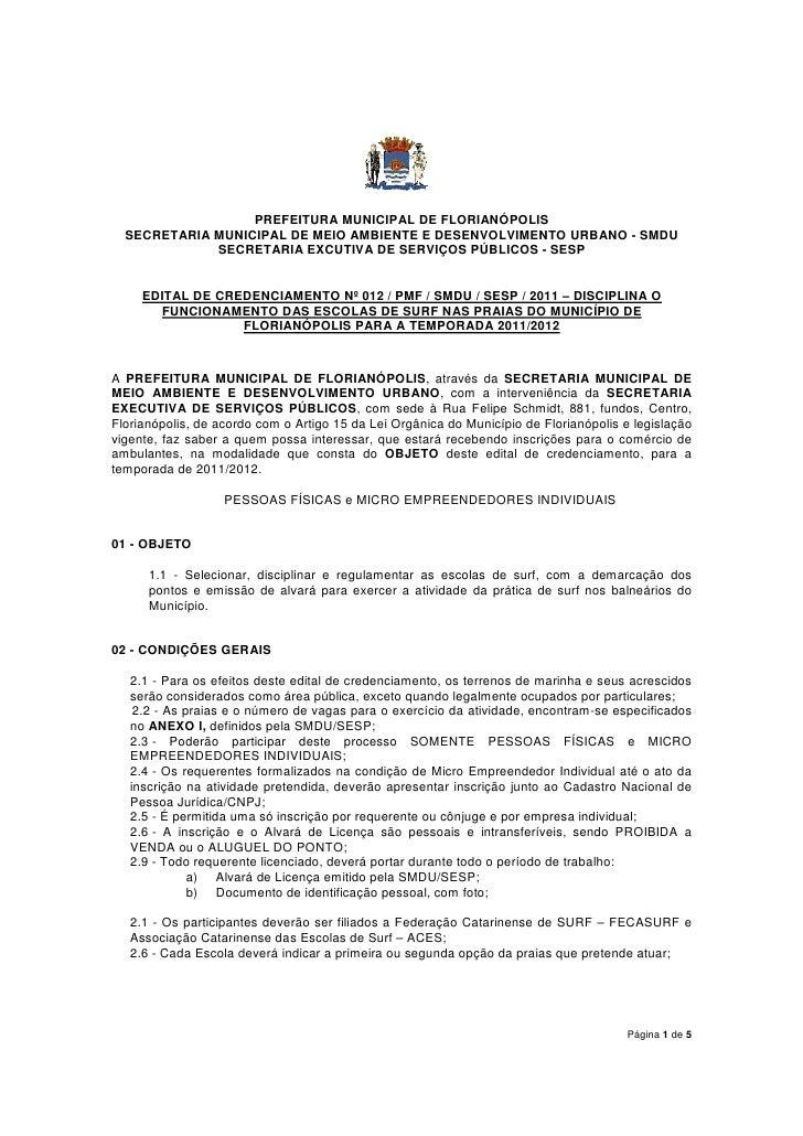 PREFEITURA MUNICIPAL DE FLORIANÓPOLIS  SECRETARIA MUNICIPAL DE MEIO AMBIENTE E DESENVOLVIMENTO URBANO - SMDU             S...