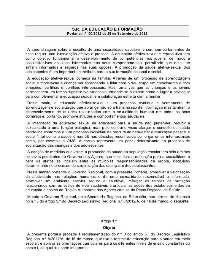 S.R. DA EDUCAÇÃO E FORMAÇÃO                        Portaria n.º 100/2012 de 28 de Setembro de 2012  A aprendizagem sobre a...