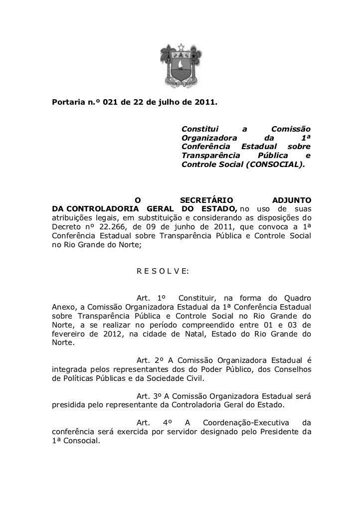 Portaria n.º 021 de 22 de julho de 2011.                                 Constitui      a     Comissão                    ...