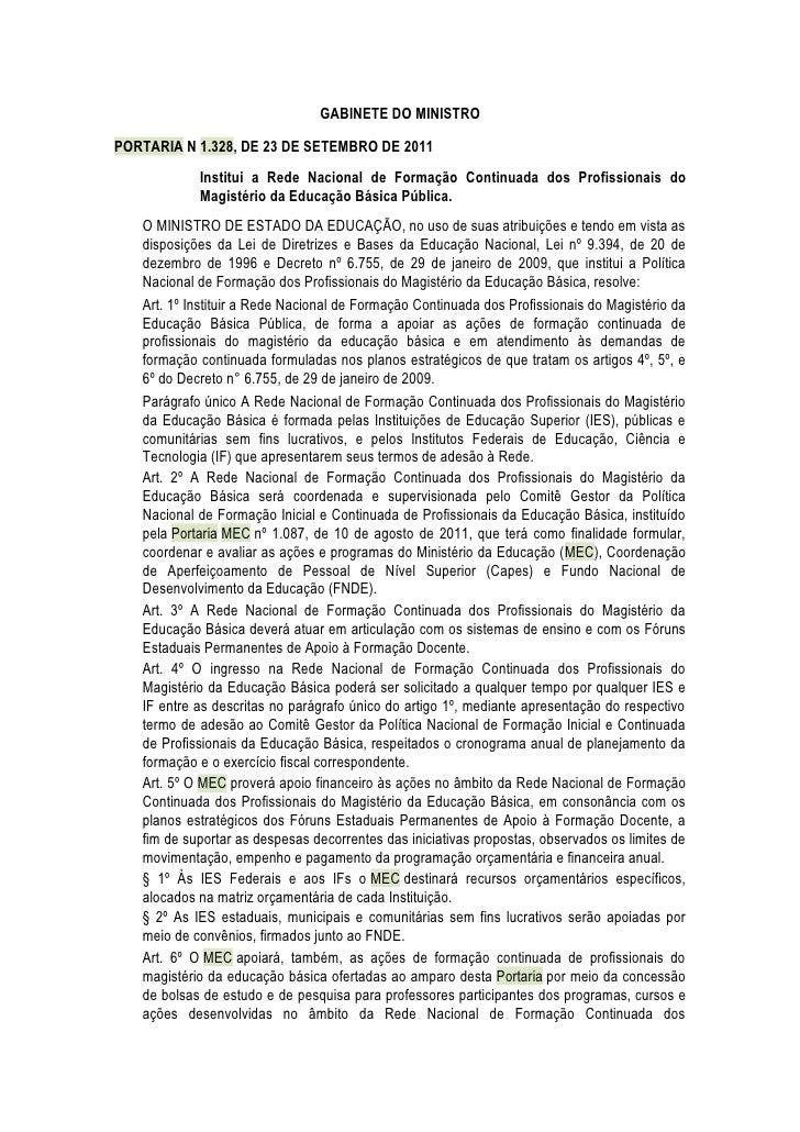 GABINETE DO MINISTROPORTARIA N 1.328, DE 23 DE SETEMBRO DE 2011            Institui a Rede Nacional de Formação Continuada...