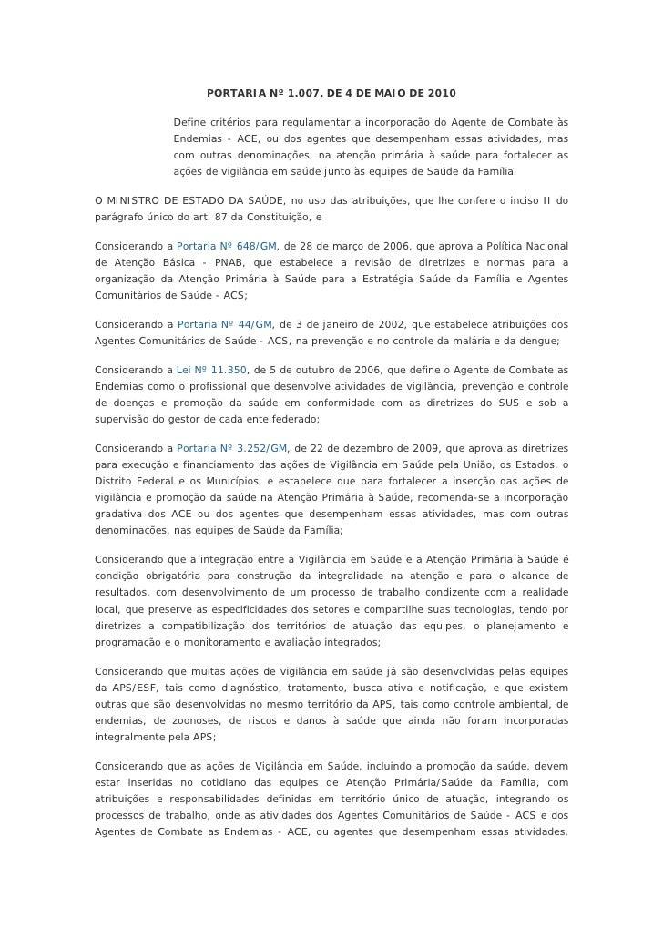 PORTARIA Nº 1.007, DE 4 DE MAIO DE 2010               Define critérios para regulamentar a incorporação do Agente de Comba...