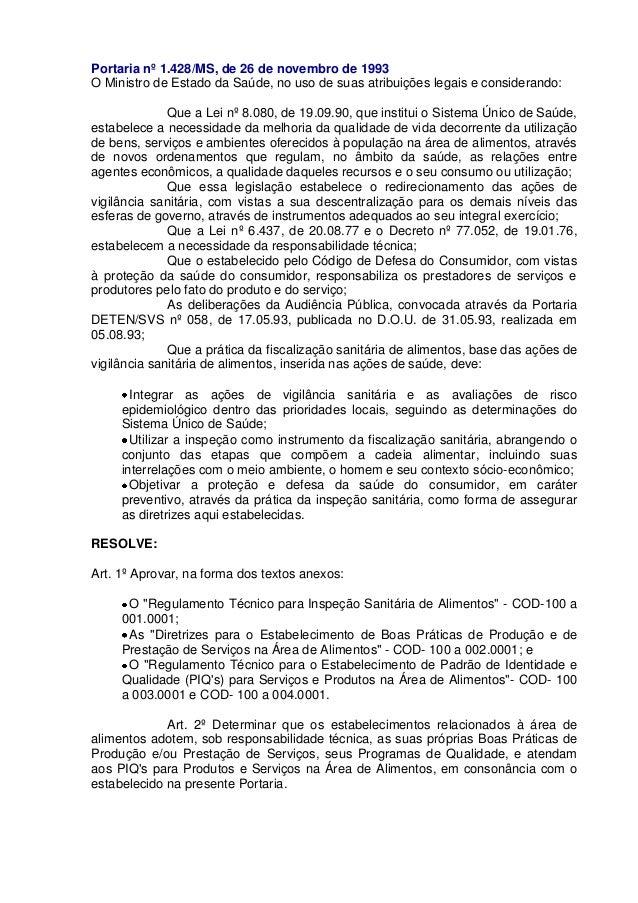 Portaria nº 1.428/MS, de 26 de novembro de 1993 O Ministro de Estado da Saúde, no uso de suas atribuições legais e conside...
