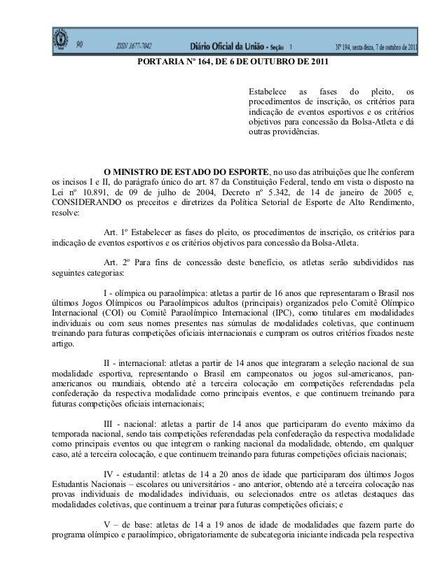 PORTARIA Nº 164, DE 6 DE OUTUBRO DE 2011                                                        Estabelece as fases do ple...