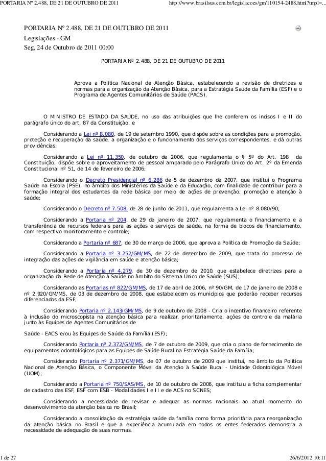 PORTARIA Nº 2.488, DE 21 DE OUTUBRO DE 2011                         http://www.brasilsus.com.br/legislacoes/gm/110154-2488...